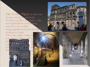 Die Porta Nigra ist das am besten erhaltene römische Stadttor nördlich der Al