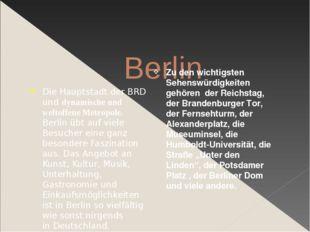 Berlin Die Hauptstadt der BRD und dynamische und weltoffene Metropole. Berli