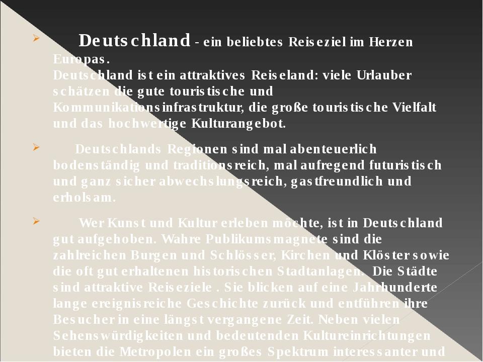 Deutschland - ein beliebtes Reiseziel im Herzen Europas. Deutschland ist ein...