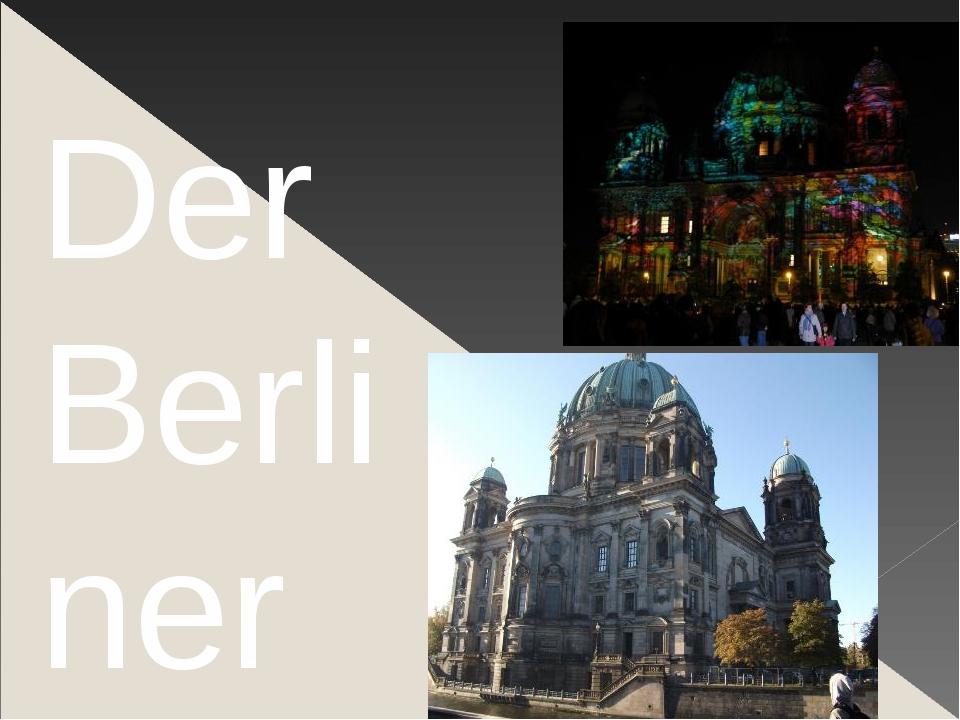 Der Berliner Dom Mit seiner markanten Kuppel ist der mächtige Berliner Dom i...