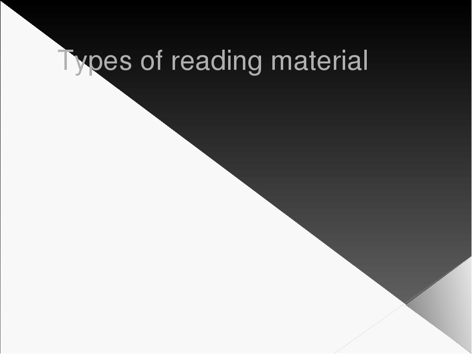 Types of reading material