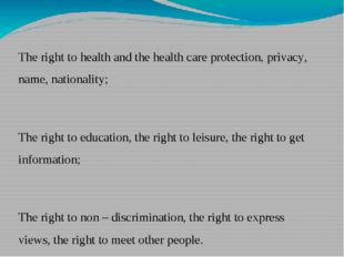 The right to health and the health care protection, privacy, name, nationalit