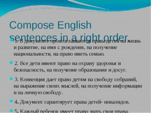 Compose English sentences in a right order. 1. В документе провозглашаются пр