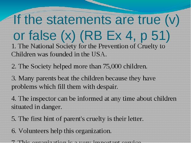 If the statements are true (v) or false (x) (RB Ex 4, p 51) 1. The National S...