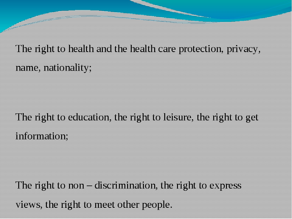 The right to health and the health care protection, privacy, name, nationalit...