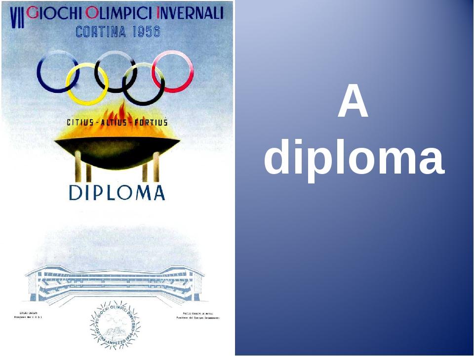 A diploma