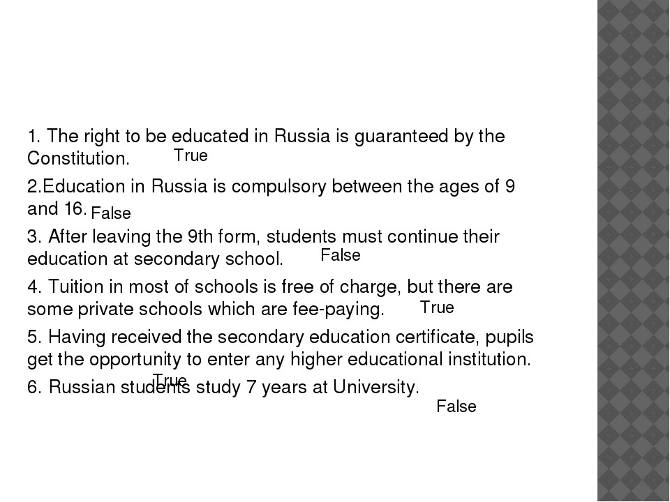 What do you remember about education in russia? 1. The right to be educated...