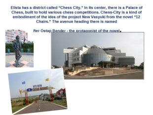 """Elista has a district called """"Chess City."""" In its center, there is a Palace"""