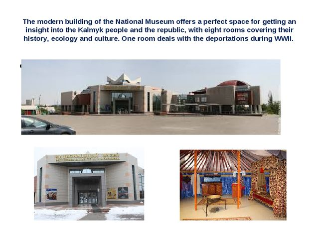 The modern building of the National Museum offers a perfect space for getting...