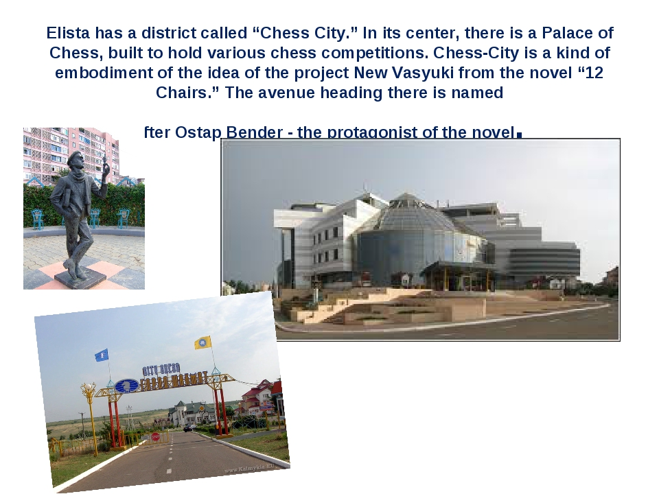 """Elista has a district called """"Chess City."""" In its center, there is a Palace..."""