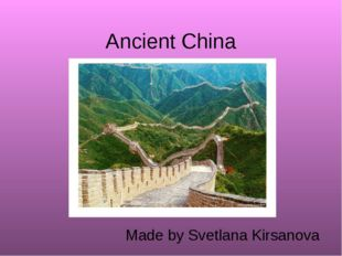 Ancient China Made by Svetlana Kirsanova