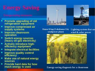 Energy Saving Energy-saving measures: Promote upgrading of old refrigeration