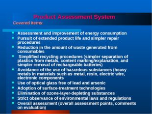 Product Assessment System Covered Items: Assessment and improvement of energ