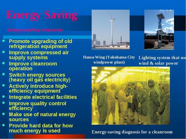 Energy Saving Energy-saving measures: Promote upgrading of old refrigeration...