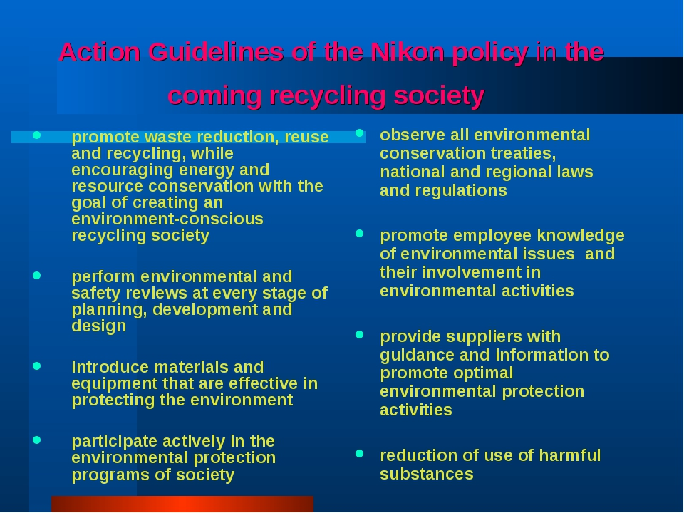 Action Guidelines of the Nikon policy in the coming recycling society promote...
