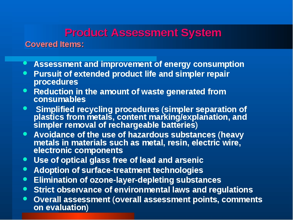 Product Assessment System Covered Items: Assessment and improvement of energ...