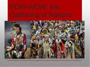 POW-WOW: the Gathering of Nations