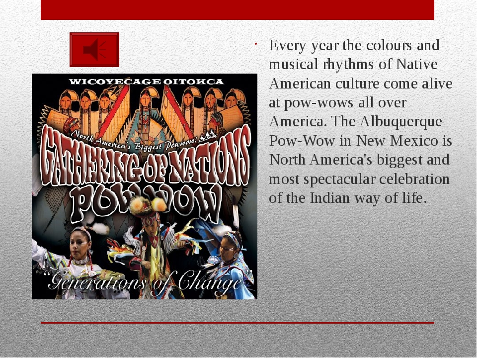 Every year the colours and musical rhythms of Native American culture come al...