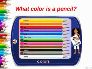 What color is a pencil?