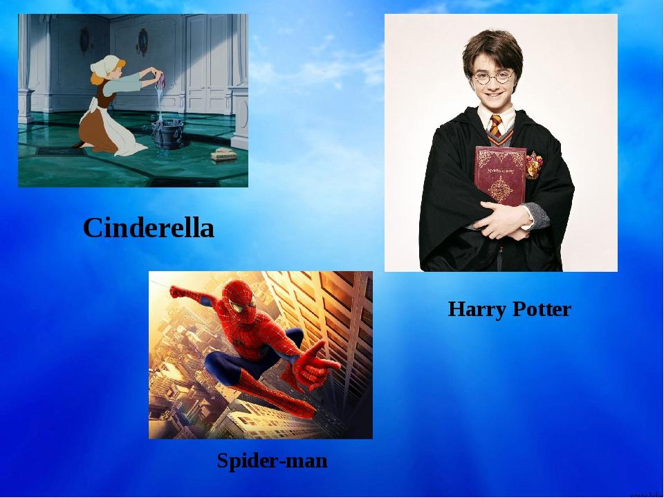 Cinderella Harry Potter Spider-man