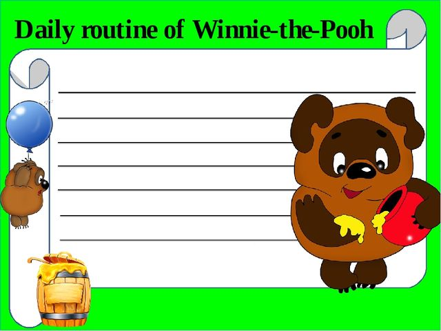 Daily routine of Winnie-the-Pooh