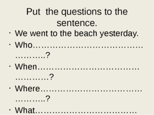 Want some time for yourself? Make your students write 5 sentences about yeste