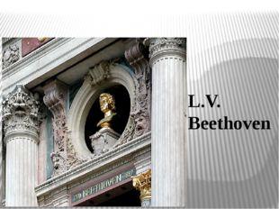 L.V. Beethoven