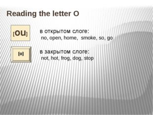 Reading the letter O Match the words and the sounds, read the words and check