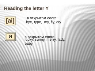 Reading the letter Yy. Match the words and the sounds, read the words and che