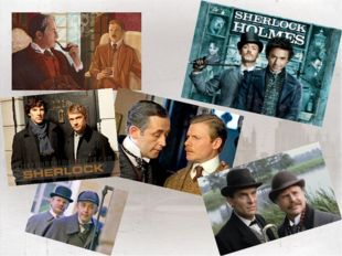 There are a lot of films based on adventures of Sherlock Homes. In Russia th