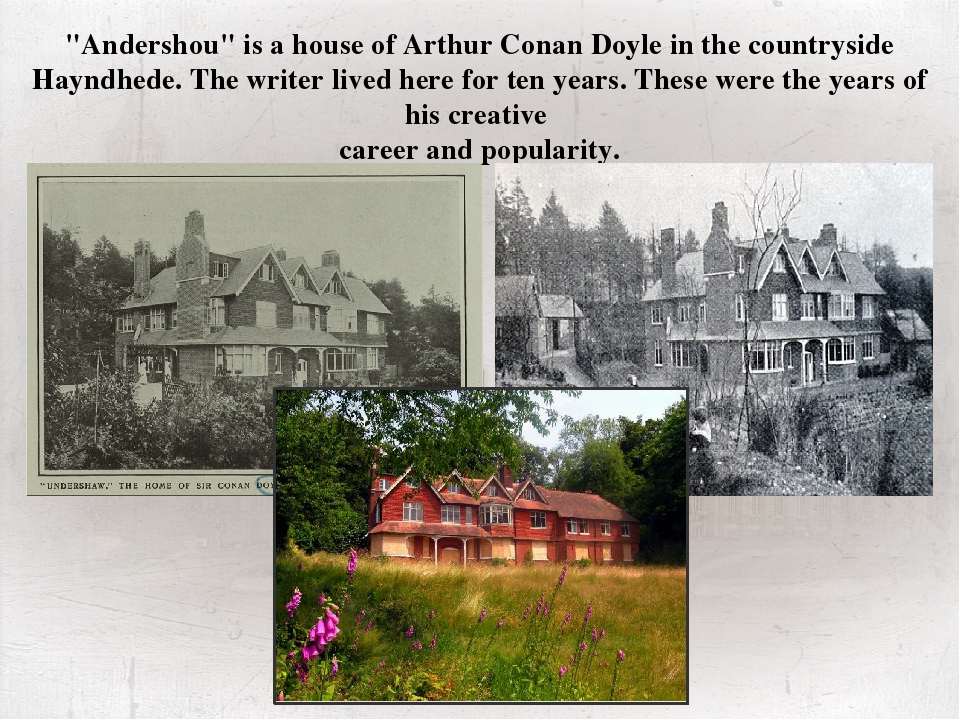"""""""Andershou"""" is a house of Arthur Conan Doyle in the countryside Hayndhede. T..."""