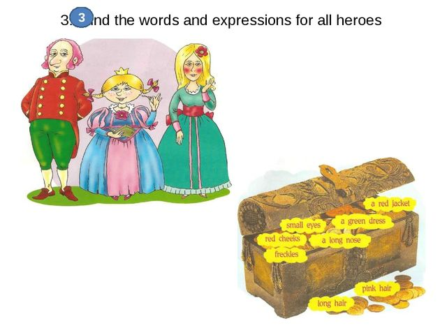 3.. Find the words and expressions for all heroes 3