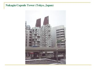 Nakagin Capsule Tower (Tokyo, Japan)