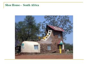 Shoe House - South Africa