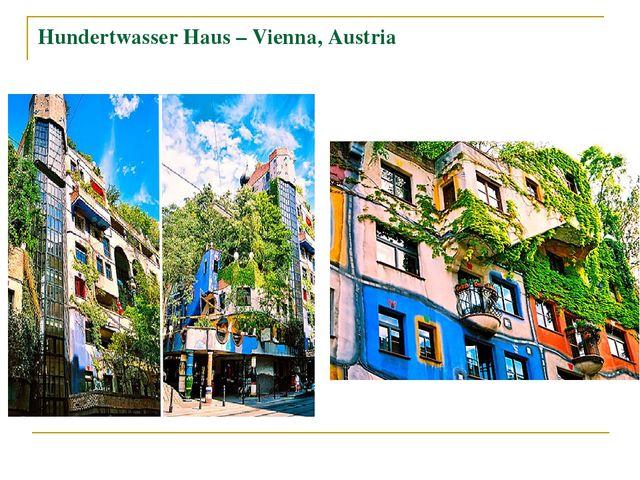 Hundertwasser Haus – Vienna, Austria