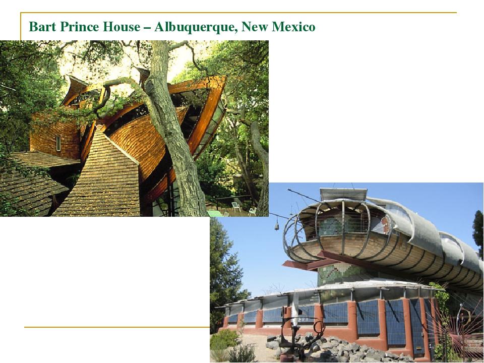 Bart Prince House – Albuquerque, New Mexico