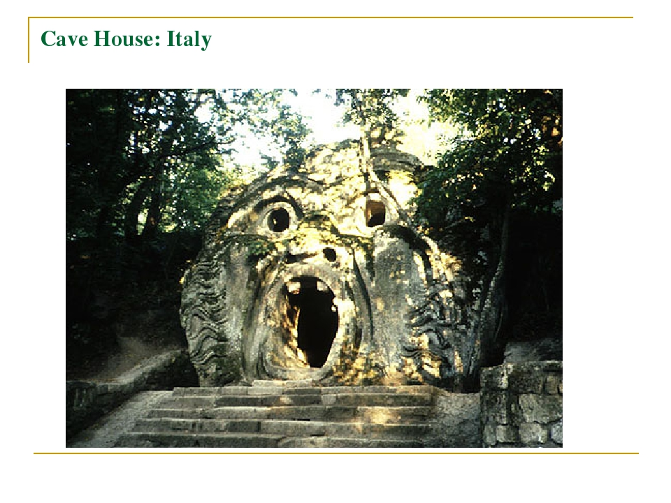 Cave House: Italy