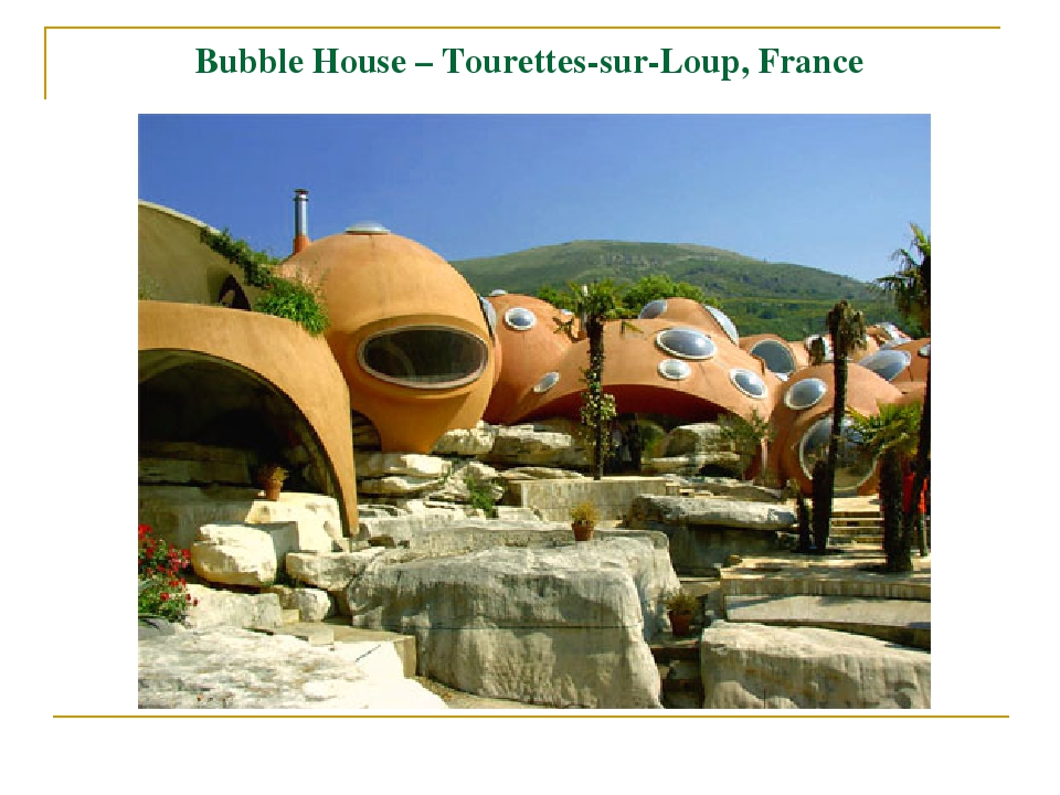 Bubble House – Tourettes-sur-Loup, France