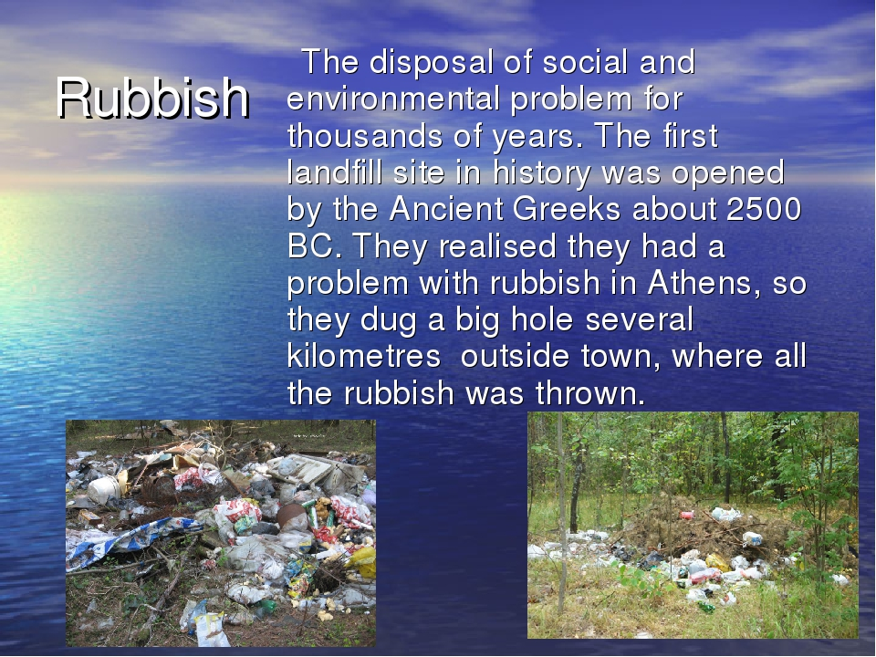 Rubbish The disposal of social and environmental problem for thousands of yea...