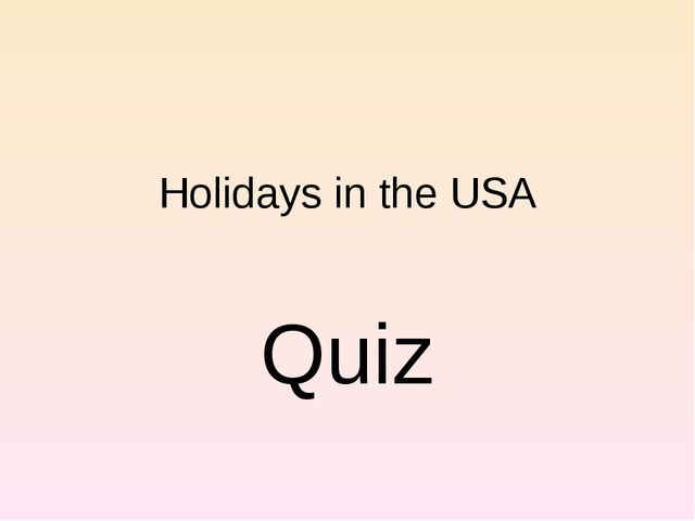 Holidays in the USA Quiz