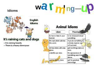 Idioms I
