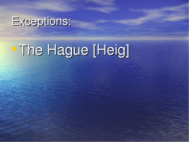 Exceptions: The Hague [Heig]