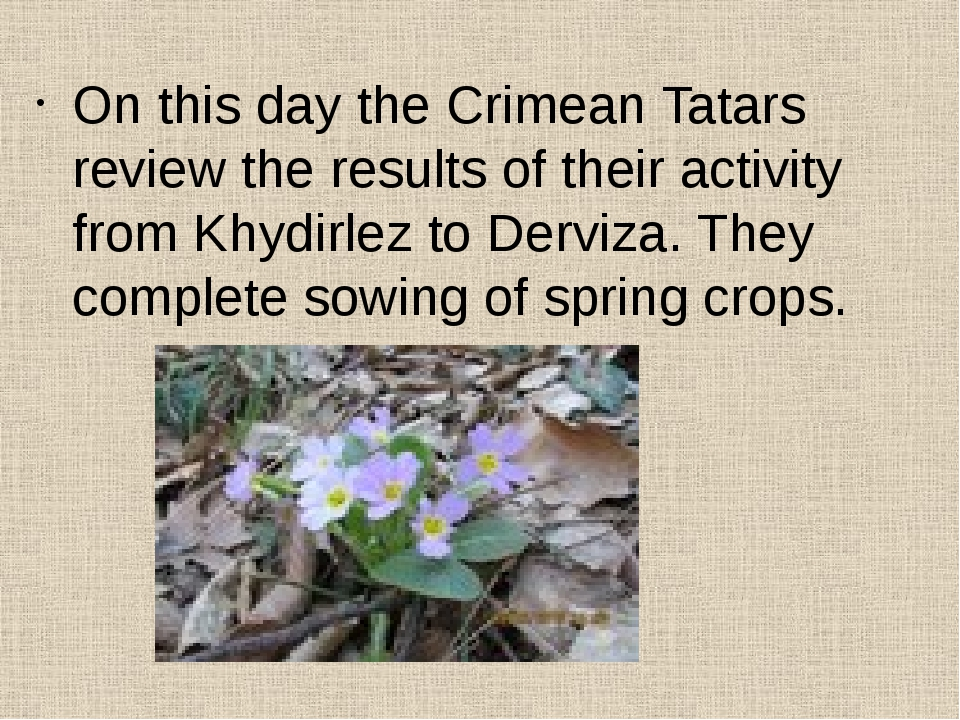 On this day the Crimean Tatars review the results of their activity from Khy...