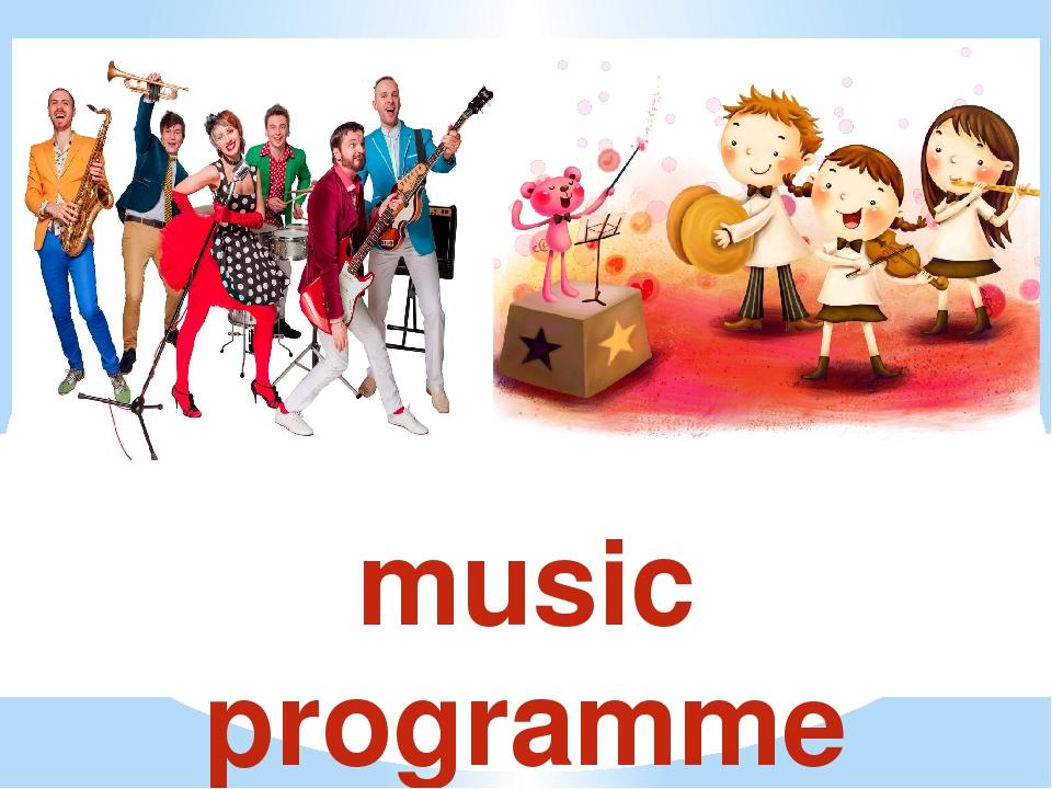 music programmе
