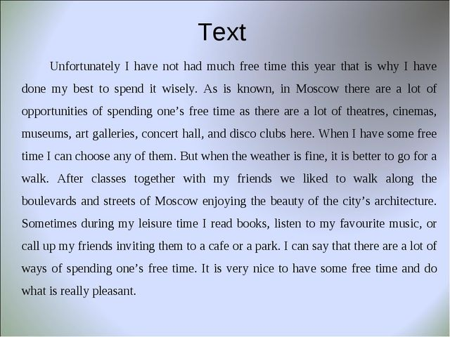 Text 		Unfortunately I have not had much free time this year that is why I ha...