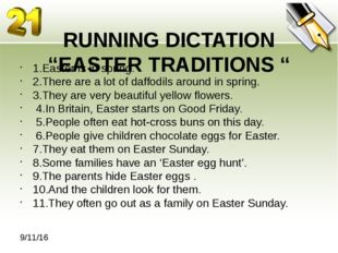 "RUNNING DICTATION ""EASTER TRADITIONS "" 1.Easter is in spring. 2.There are a"