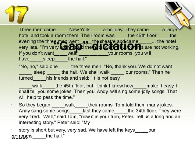 """Gap"" dictation Three men came_____New York_____a holiday. They came_____a l..."