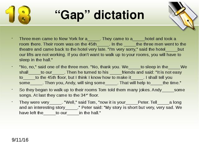 """Gap"" dictation Three men came to New York for a_____. They came to a_____hot..."
