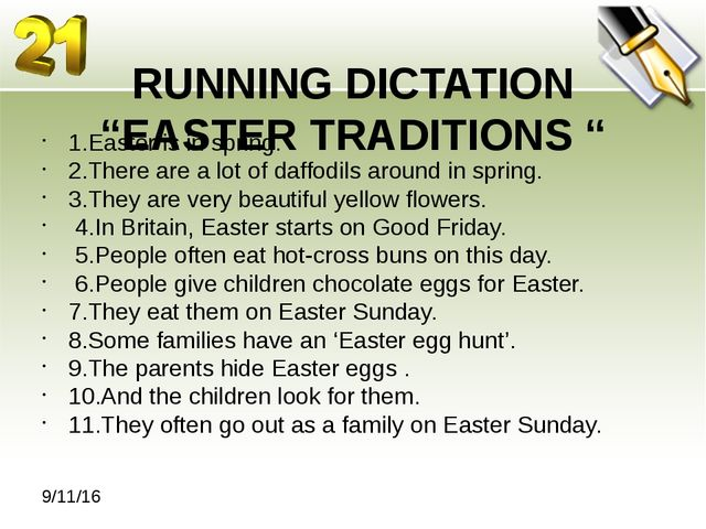 "RUNNING DICTATION ""EASTER TRADITIONS "" 1.Easter is in spring. 2.There are a..."