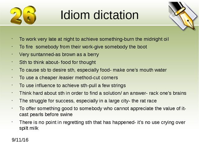 Idiom dictation To work very late at night to achieve something-burn the midn...